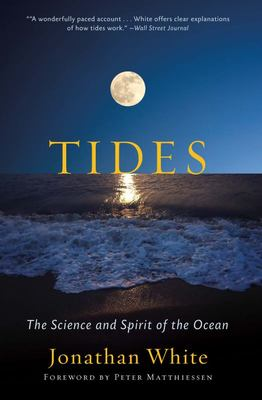 Tides - The Science and Spirit of the Ocean