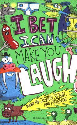 I Bet I Can Make You Laugh - The Funniest Poems Around
