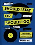 Should I Stay or Should I Go? And 87 Other Serious Answers to Questions in Songs