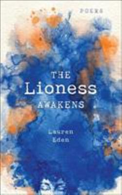 The Lioness Awakens - Poems