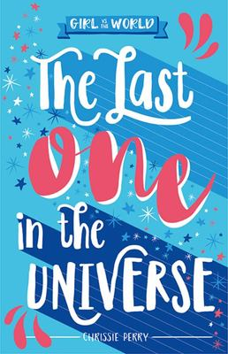 The Last One in the Universe: Girl vs the World
