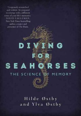 Diving for Seahorses - The Science of Memory