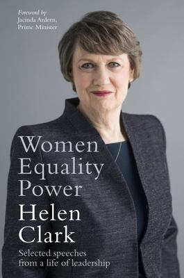 Women, Equality, Power: Selected Speeches from a Life of Leadership