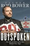 Outspoken: The Life & Work of the Man Behind Those Signs