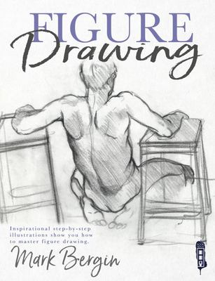 Figure Drawing - Inspirational Step-By-Step Illustrations