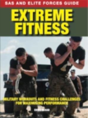 Elite Forces: How To Survive Extreme Fitness