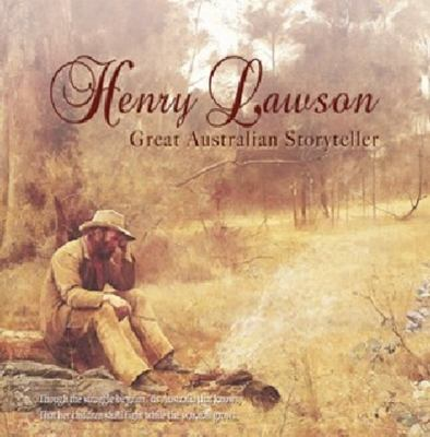 Henry Lawson: Great Australian Storyteller