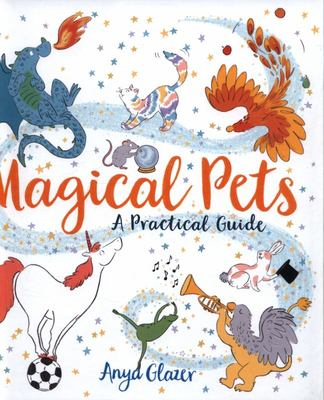 Magical Pets - A Practical Guide
