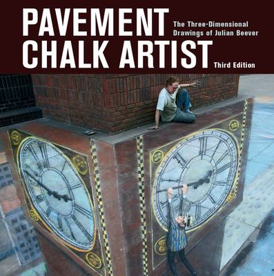 Pavement Chalk Artist - The Three-Dimensional Drawings of Julian Beever