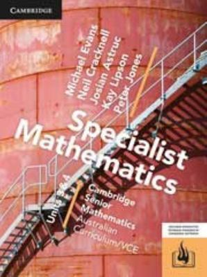 Cambridge VCE Senior Specialist Mathematics Units 3&4 (Textbook & Digital Hotmaths)