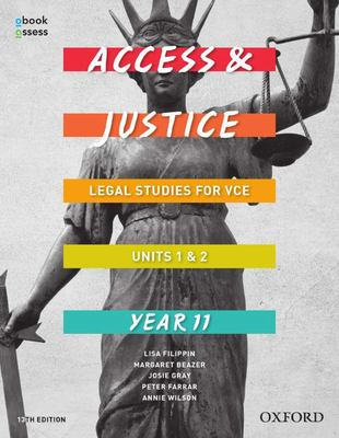 Access and Justice VCE Legal Studies Units 1&2 Student book + obook assess