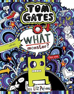 What Monster? (#15 Tom Gates)