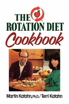 The Rotation Diet Cookbook