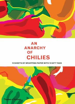 An Anarchy of Chillies: Gift Wrapping Paper Book - Gift Wrapping Paper Book