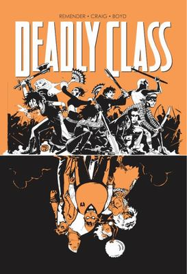 Deadly Class TP Vol 7 : Love Like Blood