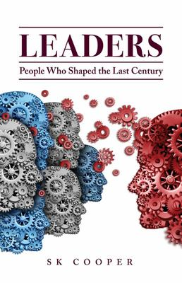 Leaders : People Who Shaped the Last Century