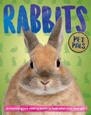 Pet Pals: Rabbits