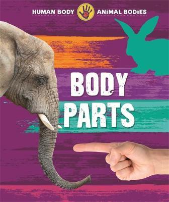 Human Body, Animal Bodies: Body Parts