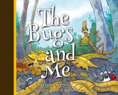 The Bugs and Me (Nature and Me)