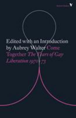 Come Together - Years of Gay Liberation