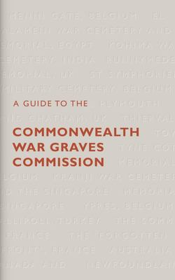 A Guide to the Commonwealth War Graves Commission