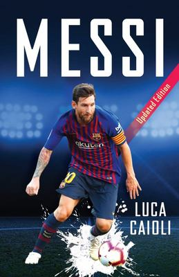 Messi (2019 Updated Edition)