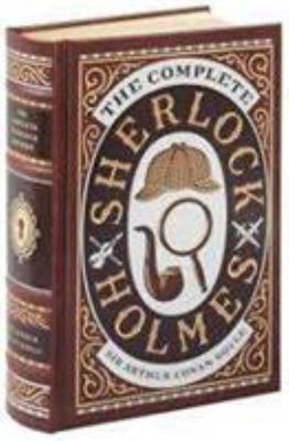 Complete Sherlock Holmes (Barnes and Noble Collectible Editions)