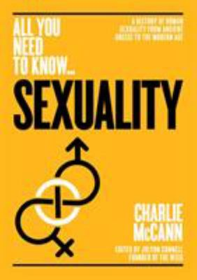 Sexuality - A History of Human Sexuality from Ancient Greece to the Modern Age