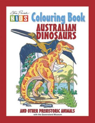 Australian Dinosaurs Colouring Book