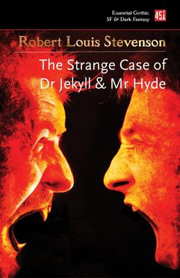 The Strange Case of Dr Jekyll and Mr Hyde - And Other Dark Tales