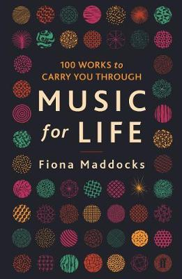 Music for Life - 100 Works to Carry You Through