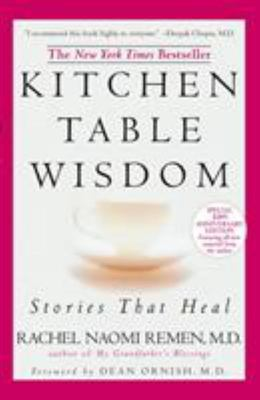 Kitchen Table Wisdom : Stories That Heal (10th Anniversary edition)