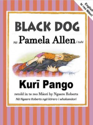 Black Dog/ Kuri Pango (English/Maori ed)