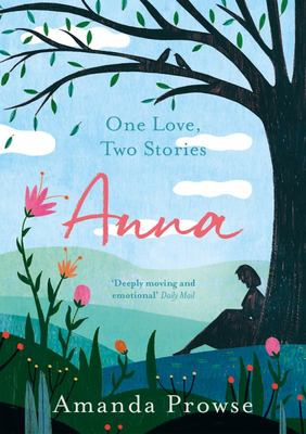Anna: One Love, Two Stories