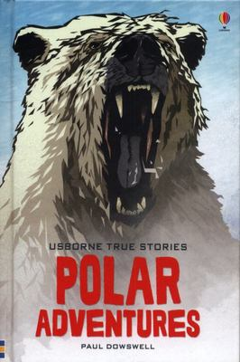 True Stories of Polar Adventures