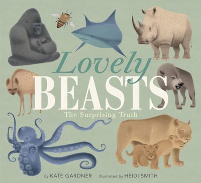 Lovely Beasts - The Surprising Truth