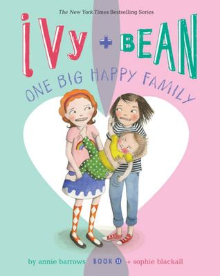 One Big Happy Family (Ivy and Bean #11)  (HC)