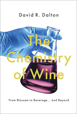 The Chemistry of Wine - From Blossom to Beverage and Beyond