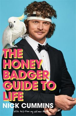 The Honey Badger's Guide to Life