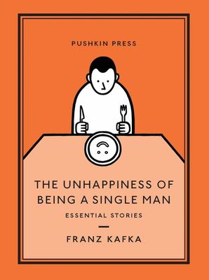 The Unhappiness of Being a Single Man - Essential Stories