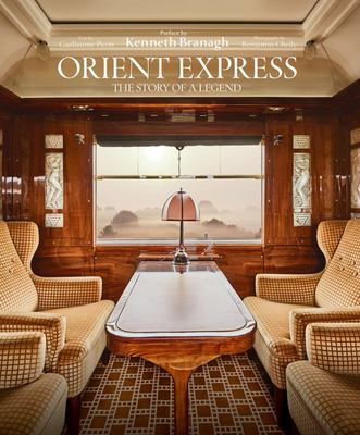 Orient Express - The History of a Legend