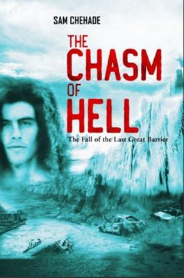 The Chasm of Hell - Fall of the Last Great Barrier