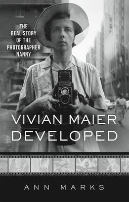 Vivian Maier Developed - The Real Story of the Photographer Nanny