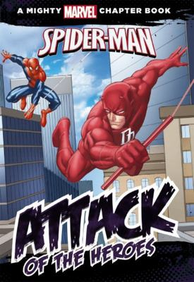 Attack of the Heroes: Starring Spider-Man