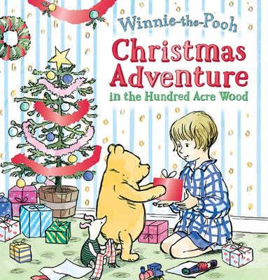 Christmas Adventure in the Hundred Acre Wood (Winnie-The-Pooh)
