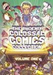 The Phoenix Colossal Comics Collection Volume One