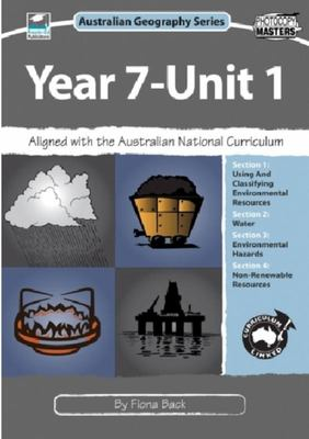 Australian Geography Series: Year 7, Unit 1 Resources in the World