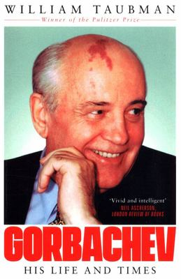 Gorbachev - The Man and His Era