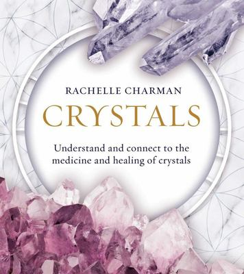 Crystals: Understand & Connect - New Ed.
