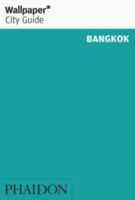 Wallpaper City Guide Bangkok